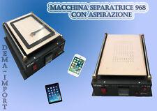 MACCHINA SEPARATRICE VETRI LCD TOUCH SAMSUNG CON VACUUM ASPIRAZIONE 14 POLLICI