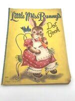 Vintage Little Miss Bunny's Dot Book 1947 Saalfield Publishing Co Akron OH #2012