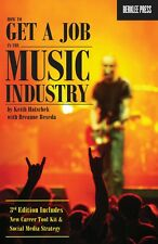 How to Get a Job in the Music Industry 3rd Edition Book NEW Berklee 000130699