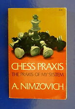 (Chess books)  Chess Praxis - The Praxis of My System