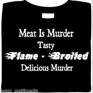 Meat Is Murder. Tasty - Delicious Murder, funny t shirt