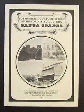 VINTAGE BOOK / LOS MUNICIPIOS DE PUERTO RICO / SANTA ISABEL 1991