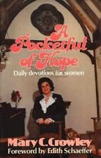 A Pocketful of Hope, Crowley, Mary C., 0800712722, Book, Good