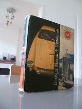CATALOGUE MONDIAL DE L'AUTOMOBILE 1963 ACI AUTOMOBILE CLUB ITALIA EN FRANCAIS