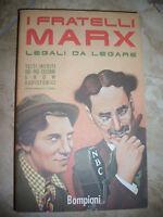 BARSON - I FRATELLI MARX LEGALI DA LEGARE - ED:BOMPIANI - ANNO:1989 (TE)