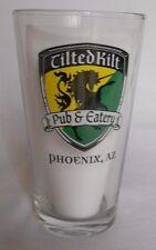 One (1) Tilted Kilt Pub & Eatery Phoenix AZ Beer Pint glass Brew
