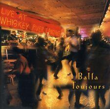 Balfa Toujours - Live at Whiskey River Landing [New CD]