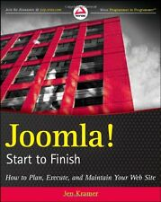 Joomla! Start to Finish: How to Plan, Execute, and