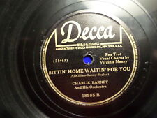 DECCA 78 RECORD 18585/CHARLIE BARNET/STROLLIN'SITTIN HOME WAITIN FOR YOU/ VG+