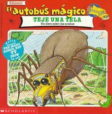 El autobus magico teje una tela: Un libro sobre la
