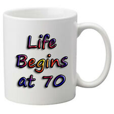 Life Begins At 70 Birthday Celebration Mug. 11oz Mug.