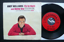 "7"" Andy Williams - Fly By Night/ Danny Boy - USA Columbia w/ Pic"
