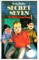 Go Ahead, Secret Seven (Enid Blyton's The Secret Seven Series II) By Enid Blyto