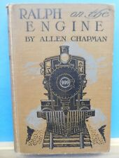 Ralph on the Engine by Allen Chapman Young Fireman of the Limited Mail Novel HC