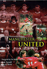 The Hamlyn Illustrated History of Manchester United, 1878-1998 by Tom Tyrrell, David Meek (Hardback, 1998)