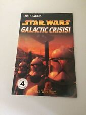 DK READERS STAR WARS GALACTIC CRISIS! SOFT BACKED BOOK FREE POSTAGE