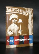 Willem Sandberg # DAG AMSTERDAM #Besnyo, Klein, Oorthuys, Windig etc. 1961, vg++