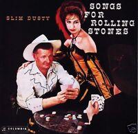 SLIM DUSTY - SONGS FOR ROLLING STONES CD Album *NEW*