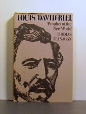 Louis 'David' Riel,    'Prophet of the New World', Western Canada