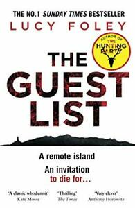 The Guest List: The No.1 Sunday Times bestseller and winner of... by FOLEY, LUCY