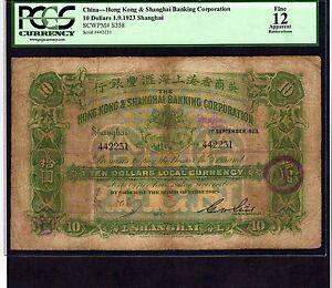 China 10 Dollars 1923 P-S358 * PCGS F 12 apparent * Shanghai Branch *