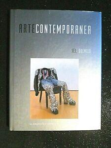 ARTE CONTEMPORANEA-VOL.6.-ANNI 2000.Electa/Repubblica 2008-OTTIMO STATO