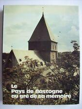 histoire de Bastogne 1982 Ardenne Luxembourg archéologie architecture