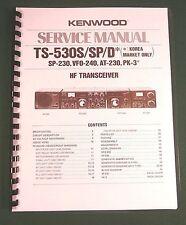 Kenwood TS-530S/SP Service Manual -  Premium Card Stock Covers & 28 LB Paper!