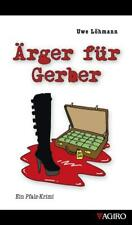 Ärger für Gerber - Uwe Löhmann - 9783939233763