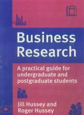 Business Research: A Practical Guide for Undergraduate and Postgraduate Stude.