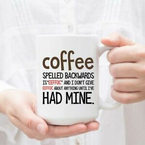 Eeffoc Is Coffee Spelled Backwards As I Dont Give Eeffoc - Perfect Office Mug