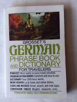 Grosset's German Phrase Book and Dictionary For Travelers Charles Hughes 1989