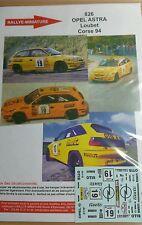 DECALS 1/43 REF 0826 OPEL ASTRA GSI LOUBET RALLYE TOUR DE CORSE 1994 RALLY WRC