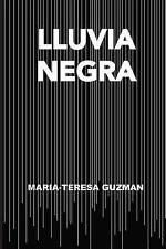 NEW Lluvia Negra: Novela de Palenque (Spanish Edition) by María Teresa Guzmán