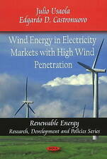 Wind Energy in Electricity Markets with High Wind Penetration (Renewable Energy