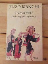 Enzo Bianchi - Da forestiero edizioni Piemme prima edizione 1995