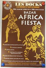 Bazar Africa Fiesta les Docs à Marseille affiche oiginale /19PB