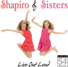 Shapiro Sisters - Live Out Loud: Live at 54 Below [New CD]