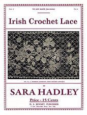 Sara Hadley #3.04 c.1906 Instruction Book to Make Lovely Irish Crochet Laces