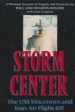 Storm Center - USS Vincennes Iran Air Flight 655 (1988 Iran Air Shootdown)