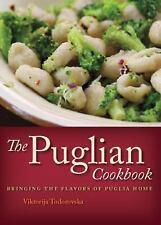 Puglian Cookbook: Bringing the Flavors of Puglia Home by Viktorija Todorovska