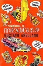 Preguntale al mexicano / Ask a Mexican (Spanish Edition)-ExLibrary