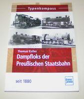 Dampfloks der Preußischen Staatsbahn seit 1880 - Typenkompass!