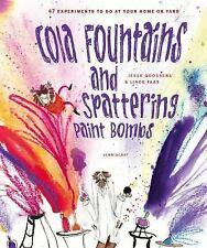Cola Fountains and Splashing Paint Bombs by Jesse Goossens (2016, Hardcover)