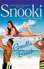 """GORILLA BEACH* Hard Cover Book By NICOLE """"SNOOKI"""" POLIZZI 336 Pages NOVEL NEW!"""
