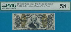 """FR.1333 .50 CENT  THIRD ISSUE  NUMBER """"1"""" ON FRONT  FRACTIONAL PMG 58EPQ"""