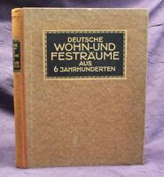 Baer Deutsche Wohn- & Festräume aus sechs Jahrhunderten 1912 Architektur js