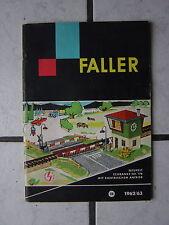Faller -ein Spielwaren Katalog von 1962/63 - (64 Seiten Umfang)