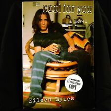 Eileen Myles SIGNED Cool For You (novel, 2000), Third Printing, paperback
