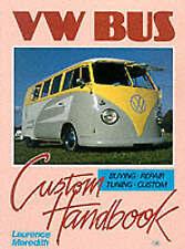 VW Bus Custom Handbook by Laurence Meredith